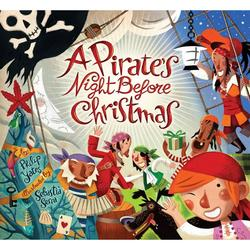 """A Pirate's Night Before Christmas"" by Phillip Yates and illustrator Sebastia Serra"