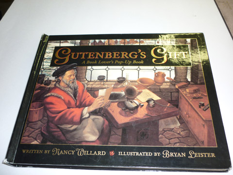 "Bruce's first paper engineering assignment, :Gutenberg's Gift"" By Nancy Williard, Illustrated by Brian Leister"