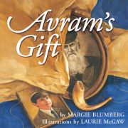 Avram's Gift by Margie Blumberg, illustrated by Laurie McGaw