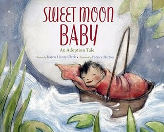 Sweet Baby Moon by Karen Henry Clark with illustrations by Patrice Barton