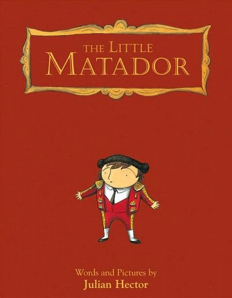The Little Matador by Julian Hector