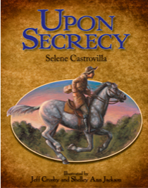 """Upon Secrecy"" illustrated by Jeff Crosby and Shelley Ann Jackson"