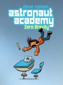 "Dave Roman's ""Astronaut Academy"""
